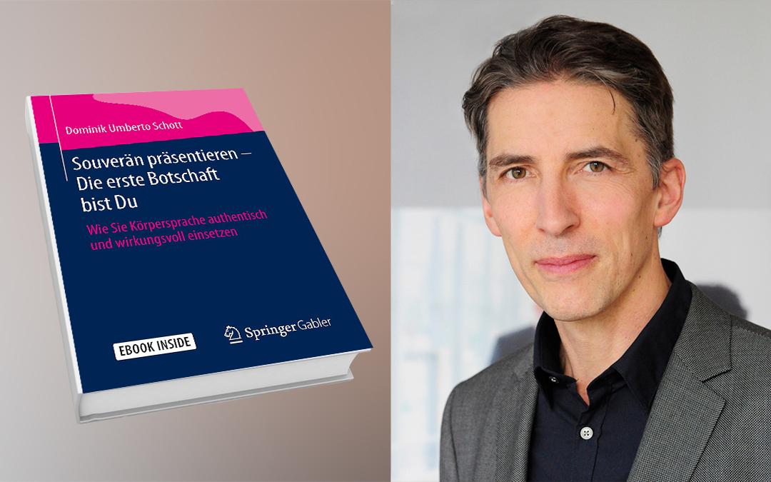 """""""Souverän präsentieren"""" – Das neue Buch von DIKT-Trainer Dominik Umberto Schott"""